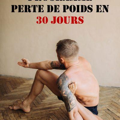 PROGRAMME PERTE DE POIDS EN 30 JOURS